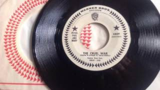 Peter, Paul and Mary - The Cruel War (2nd Single Version)