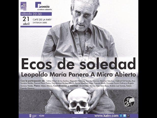 Ecos de Soledad, Leopoldo María Panero A Micro Abierto