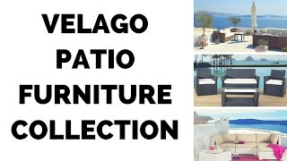 Velago Patio Furniture Collection - Modern Design Outdoor Living
