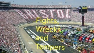 Bristol Fights, Wrecks, and Tempers