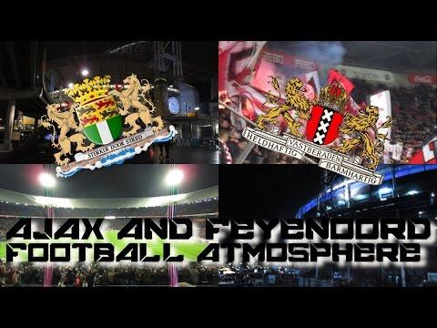 Documentary Ajax and Feyenoord | Football atmosphere