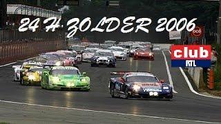 Belcar 24 uren van Zolder 2006 - Club RTL