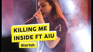 Hd  Killing Me Inside Ft Aiu - Biarlah  Live At Road To Superfest 2018, Yogyaka