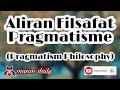Aliran Filsafat Pragmatisme / Pragmatism Philosophy | Masim Daily