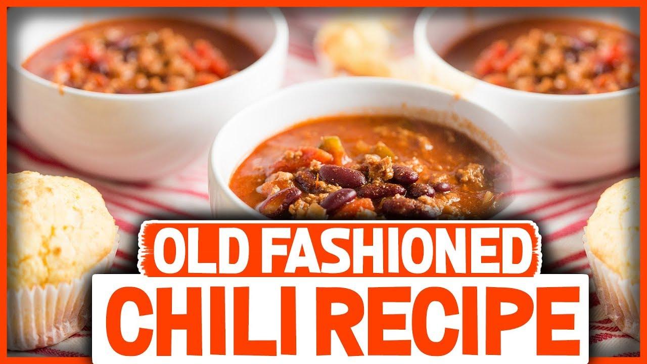 Old Fashioned Homemade Chili Recipe So Good Youtube