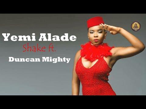 Yemi Alade – Shake - ft. Duncan Mighty (Official Video Lyrics)