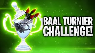 BAAL TURNIER CHALLENGE! 🏆 | Fortnite: Battle Royale