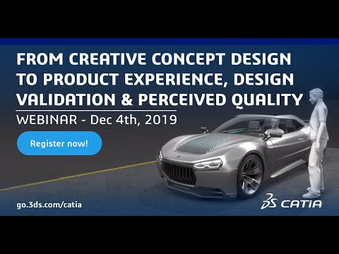 From Creative Concept Design To Product Experience, Design Validation & Perceived Quality - 9h30