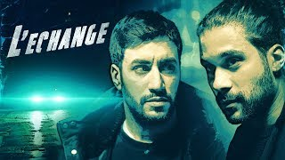 L'ÉCHANGE (Akim Omiri ft Jeremy Nadeau)