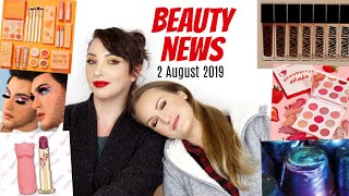 BEAUTY NEWS - 2 August 2019   Makeup coming out the wazoo!