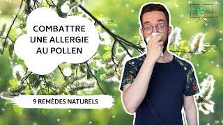 ALLERGIE AU POLLEN : 9 REMÈDES NATURELS POUR CALMER LES SYMPTÔMES