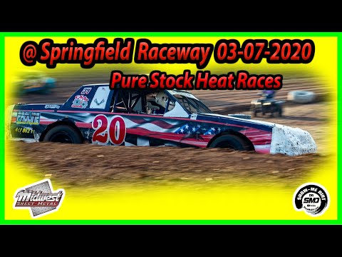 Pure Stock Heat Races - Springfield Raceway 03-07-2020 Dirt Track Racing Midwest Sheet Metal