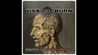 "Viva La Burn ""The Indian Proverb"""