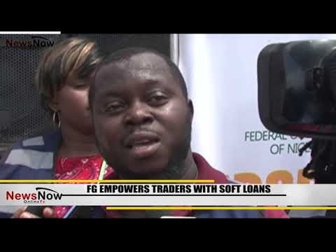 FG EMPOWERS TRADERS WITH SOFT LOANS