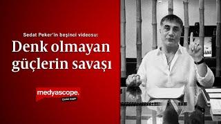 Sedat Peker'in beşinci videosu: Denk olmayan güçlerin savaşı