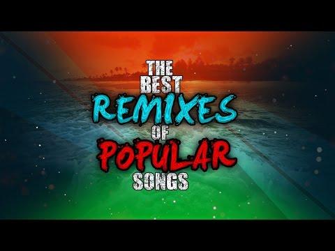 The Best Remixes of Popular Songs