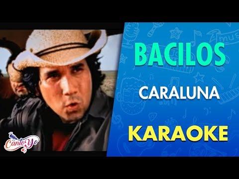 Bacilos - Caraluna (Karaoke)   CantoYo