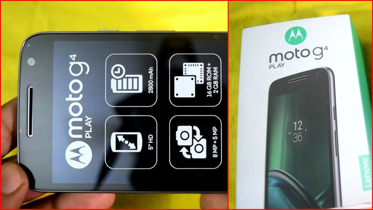 Motorola Moto G4 Play Unboxing And First Review