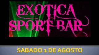 Los Terricolas Sab. 1 de Agosto Exótica Disco Ajijic