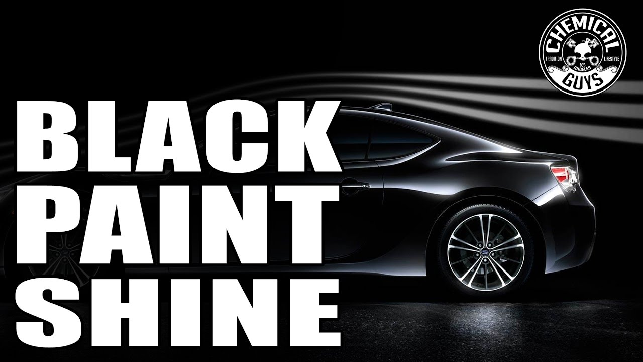 How To Make Your Black Paint Shine And Look Great Chemical Guys