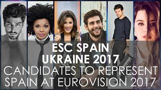 CANDIDATES TO REPRESENT SPAIN AT EUROVISION2017