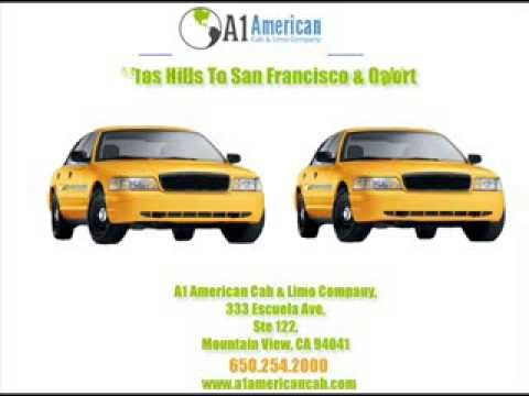 A1 American Cab & Limo Company : Taxi Service From Mountain View to Bay Area Airports
