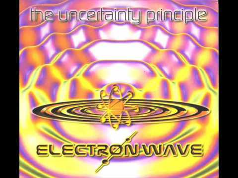 Electron Wave - The uncertainty principle [Full album]