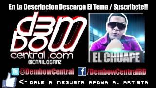 El Chuape - Siente el Ki (Me Presino)(2 pata) dembow 2013
