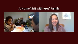 A Home Visit with Ares' Family