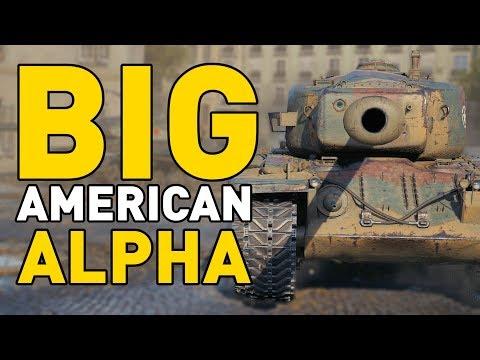 World of Tanks    BIG AMERICAN ALPHA!
