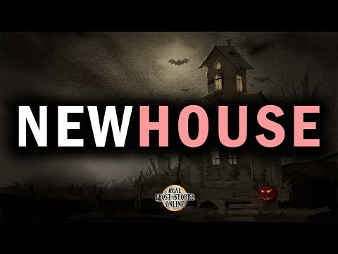 New House | Ghost Stories, Paranormal, Supernatural, Hauntings, Horror