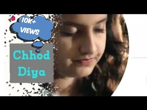 Chhod Diya| Female Cover by Prakruti Yadav|  Unplugged | Bazaar| Arijit Singh