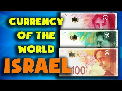 Currency Of The World -Israel. Israeli New Shekel. Exchange Rates Israel.Israeli Banknotes