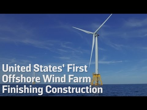 United States' First Offshore Wind Farm Finishing Constructi