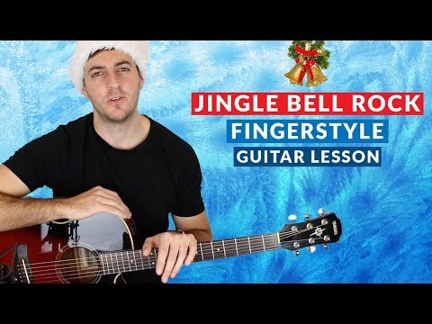 Jingle Bell Rock by Bobby Helms Fingerstyle Guitar Lesson
