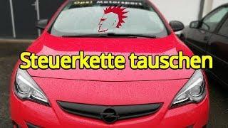 Opel Astra J Steuerkette austauschen 1,4 Turbo A14NET leistungsgesteigert mit Chip