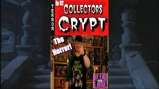 COLLECTORS CRYPT | EP 02 | THE HORROR!!!