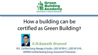 How a Building Can Be Certified as Green Building? How Are Buildings Certified as Green Building