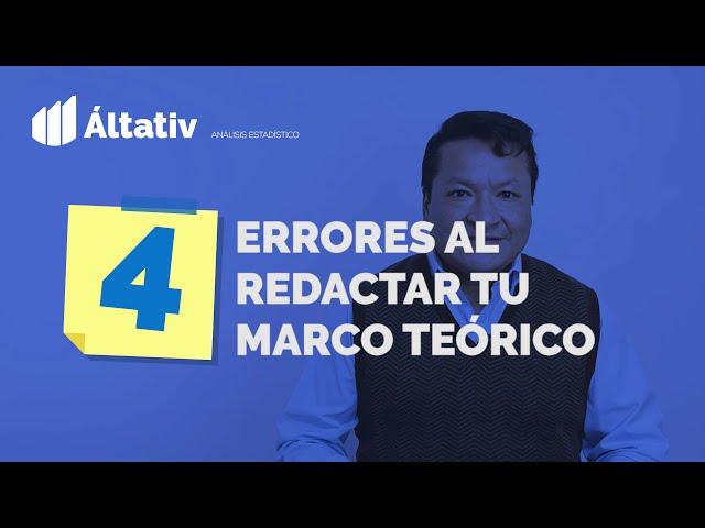 4 Errores al redactar tu Marco Teórico