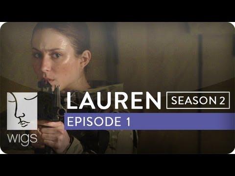 Lauren | Season 2, Ep. 1 of 12 | Feat. Troian Bellisario & Jennifer Beals | WIGS