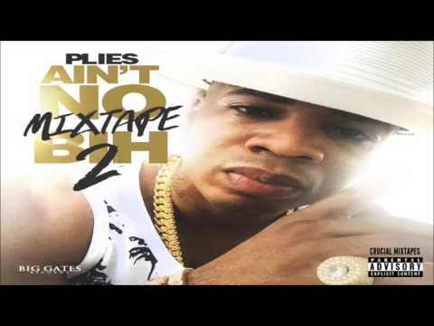 Plies - On My Way (Feat. Jacquees) [Ain't No Mixtape Bih 2] [2015] + DOWNLOAD