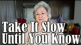 Dating Advice - Take It Slow 'til You Know