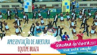 Equipe BRAZA | Apresentação de Abertura - 13ª Gincana do Vieira