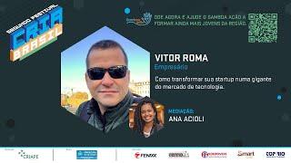 COMO TRANSFORMAR SUA STARTUP NUMA GIGANTE DO MERCADO DA TECNOLOGIA - Festival Cria Brasil