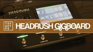 Headrush Gigboard - the BEST all-in-one solution??