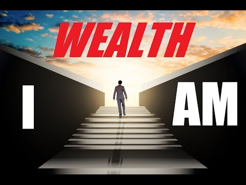 I Am Wealthy | Affirmations For Wealth and Abundance | Health, Wealth, Love & Happiness