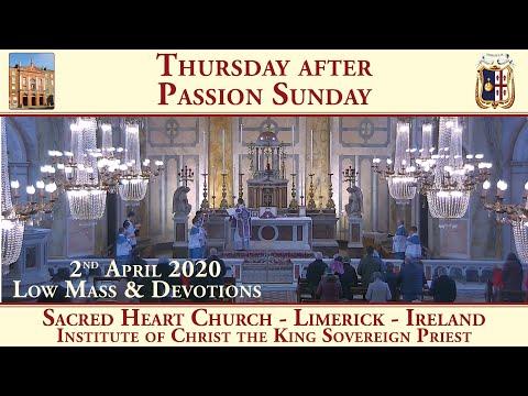 Sacred Heart Church - Limerick - Traditional Latin Mass - 2nd April 2020
