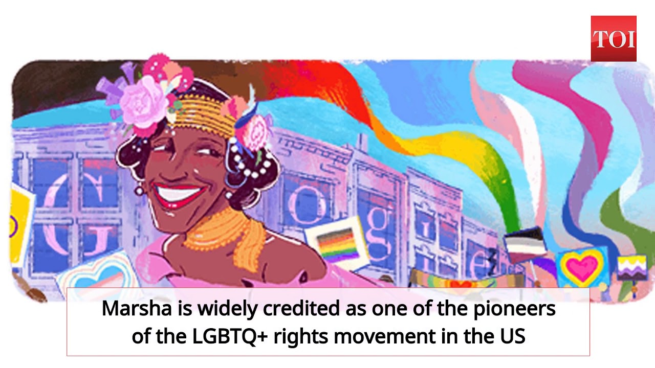 Google Doodle honors LGBTQ+ activist Marsha P. Johnson to close ...