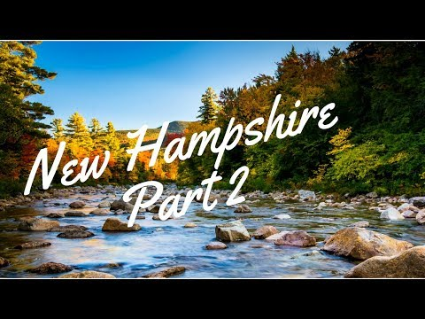 New Hampshire Trip - Part 2