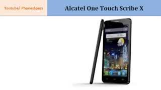 Alcatel One Touch Scribe X, features spec